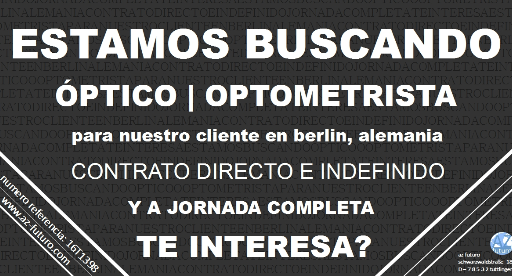 optico en alemania, optometrista empleo, empleo para opticos en alemania, trabajar como optometrista