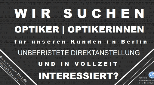 Optiker Berlin, Optikerin Berlin, offene Stellen Berlin Optiker, offene Stelle Optiker Berlin